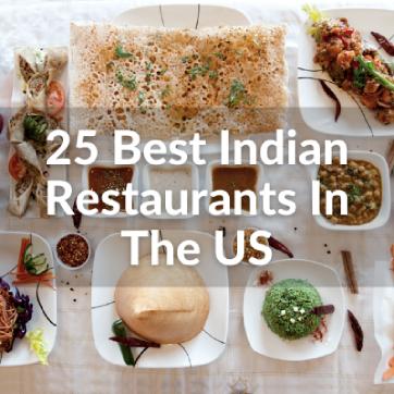 Best 25 Indian Restaurants in the US